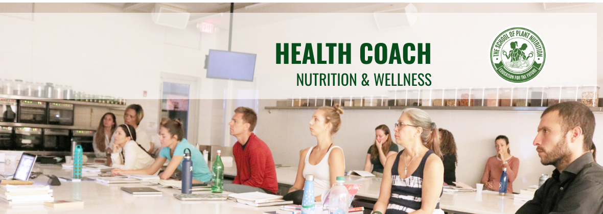 School of Plant Nutrition Health Coach Certification - Now